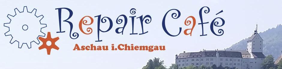 Repair Café Aschau i.Chiemgau - Reparatur Café Rosenheim Land